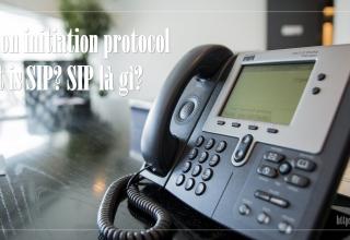 Giao thức SIP là gì?