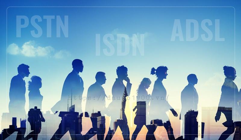 Hệ thống truyền thông PSTN, ISDN, ADSL - Tất cả có nghĩa là gì?!