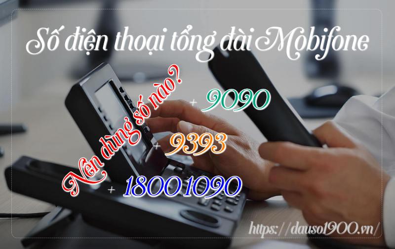Số Điện Thoại Tổng Đài MobiFone Là Bao Nhiêu? Gọi Có Mất Phí Không?